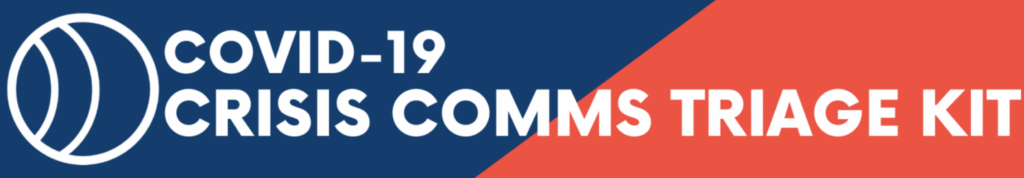COVID-19 Crisis Communications Triage Kit