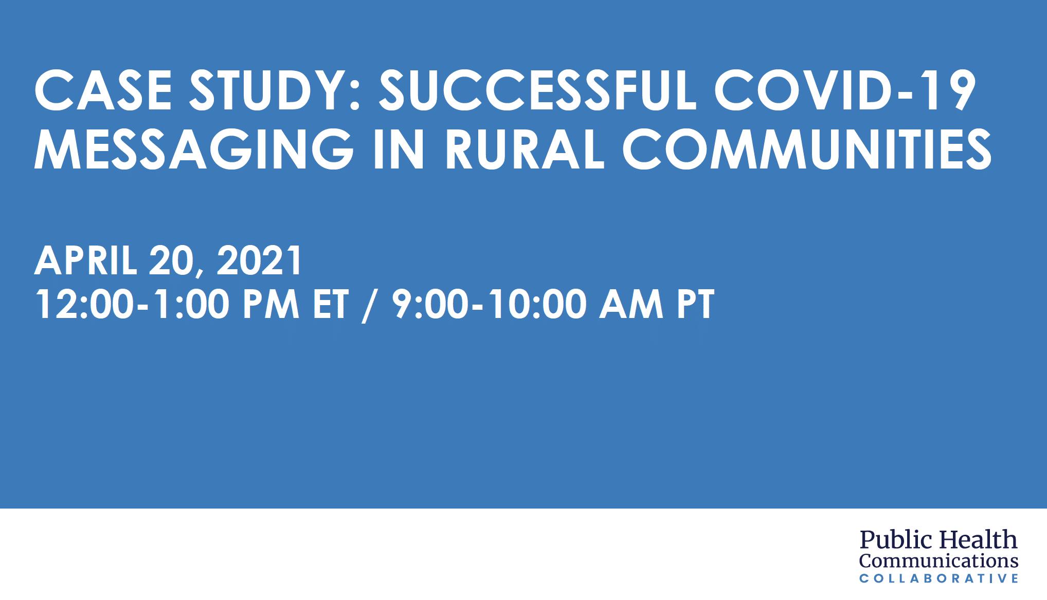 Webinar: Successful COVID-19 Messaging in Rural Communities