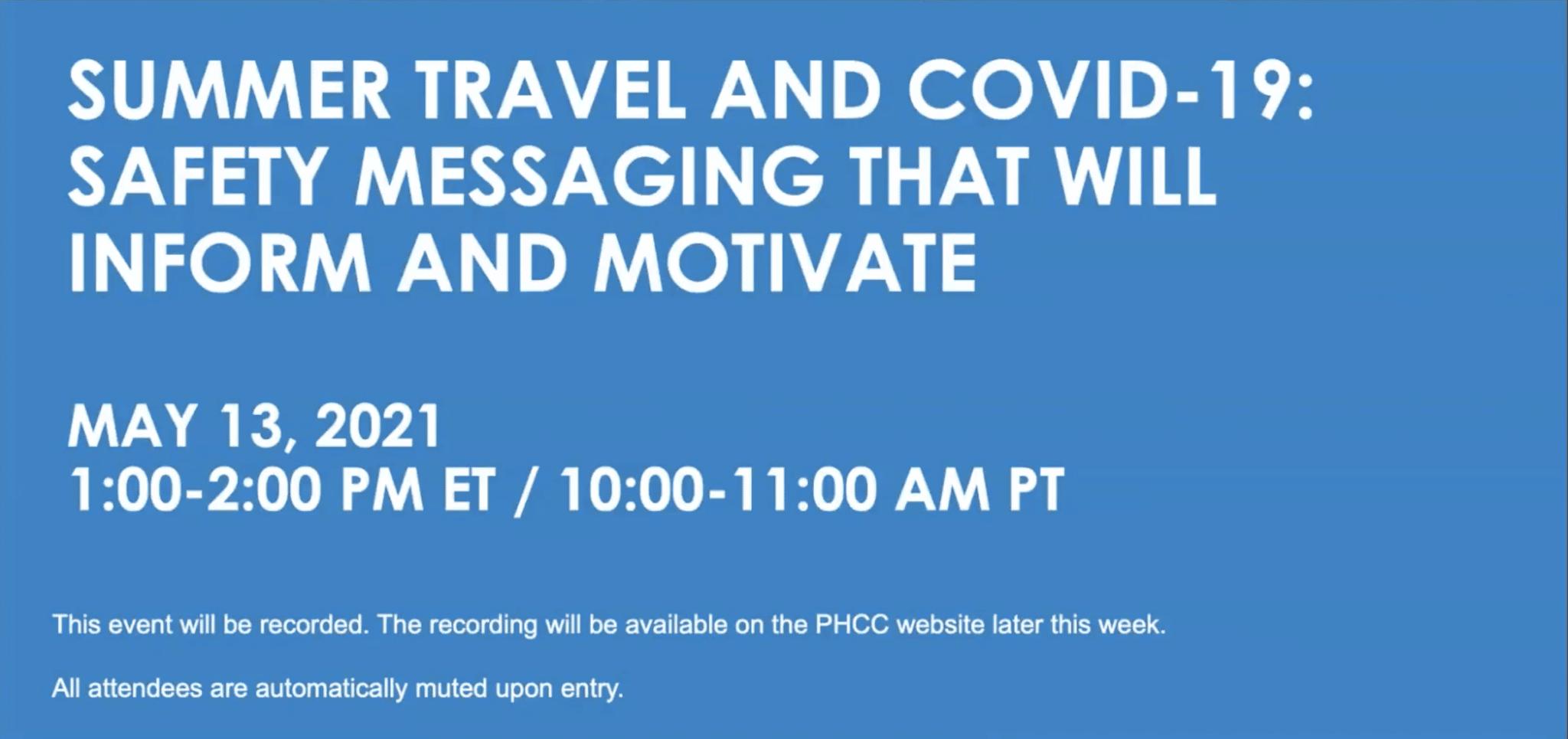 Webinar: Summer Travel and COVID-19, 5-13-2021