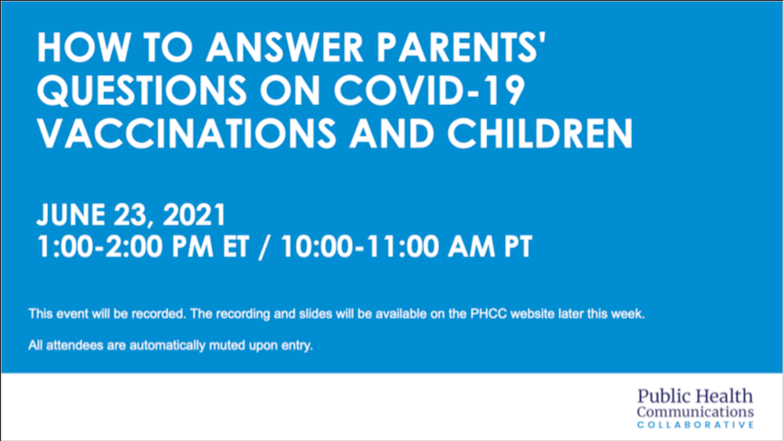 Webinar: COVID-19 Vaccination and Children: Answering Parents' Questions