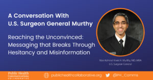 A Conversation with U.S. Surgeon General Murthy
